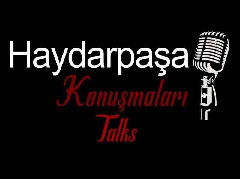 Haydarpaşa Konuşmaları - Haydarpaşa Talks